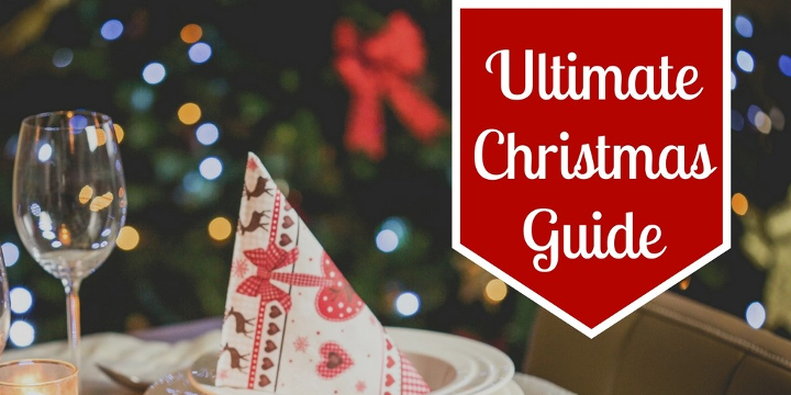Your Ultimate Christmas 2017 Guide