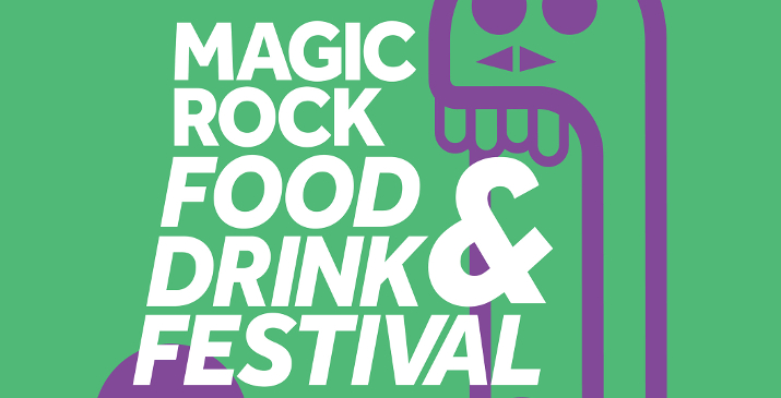 Magic Rock Food Drink Festival 2016 Yorkshire Food Guide