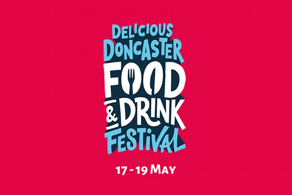 Delicious Doncaster Food and Drink Festival Poster