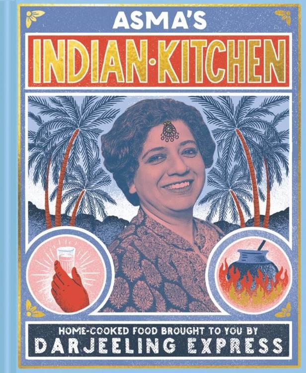 darjeeling express Asma Khan best cookbooks right now