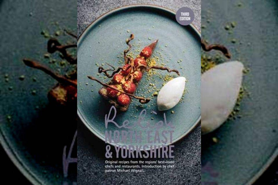 relish north east and yorkshire cookbook volume 3 cover